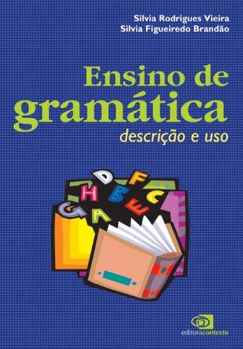 Ensino de Gramática. Descrição e Uso, livro de Silvia Brandão, Silvia Vieira