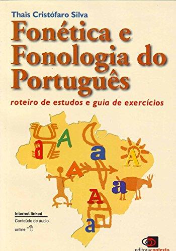 Fonética e Fonologia do Português. Roteiro de Estudos e Guia de Exercícios, livro de Thaís Cristófaro