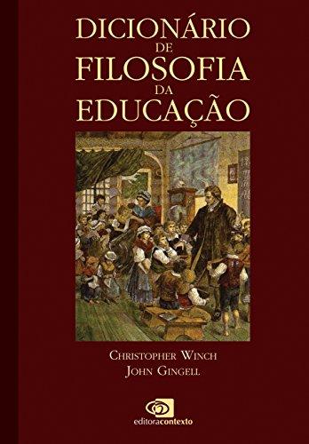Dicionário de Filosofia da Educação, livro de Christopher Winch, John Gingell