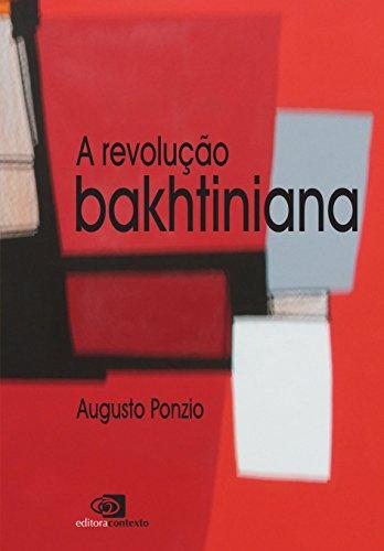 A Revolução Bakhtiniana, livro de Ponzio Augusto