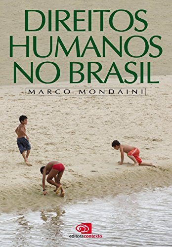 DIREITOS HUMANOS NO BRASIL, livro de MARCO MONDAINI
