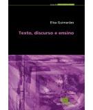 TEXTO, DISCURSO E ENSINO, livro de ELISA GUIMARÃES