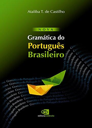 Nova Gramática do Português Brasileiro, livro de Ataliba T. De Castilho