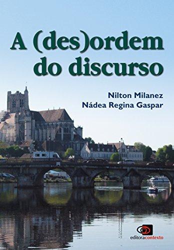 A (Des)ordem do Discurso, livro de Nilton Milanez, Nádea Regina Gaspar