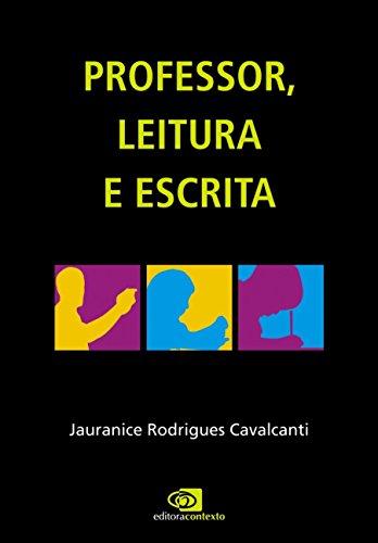 PROFESSOR, LEITURA E ESCRITA, livro de JAURANICE RODRIGUES CAVALCANTI