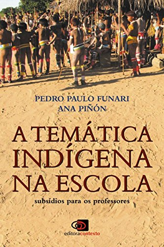 A temática indígena na escola, livro de Pedro Paulo Funari, Ana Piñón