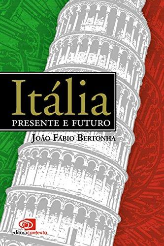 Itália. Presente e Futuro, livro de João Fábio Bertonha