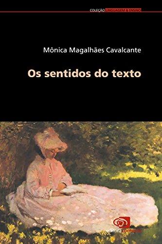 Os Sentidos do Texto, livro de Mônica Magalhães Cavalcanti