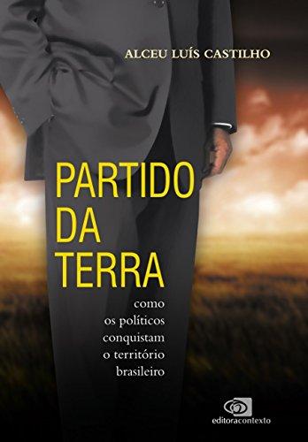Partido da Terra, livro de Alceu Luis Castilho