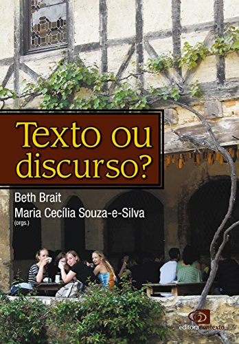 Texto ou Discurso?, livro de Beth Brait, Maria Cecília Souza-e-Silva
