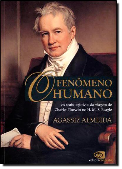 Fenômeno Humano, O, livro de Agassiz Almeida