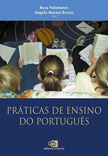 Práticas de Ensino do Português, livro de Angela Marina Bravin, Roza Palomanes