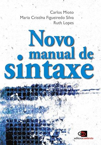 Novo Manual de Sintaxe, livro de Carlos Mioto, Maria Cristina Figueiredo Silva, Ruth Lopes