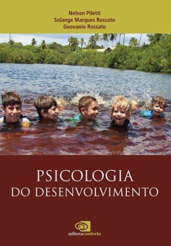 Psicologia do Desenvolvimento, livro de Nelson Piletti, Solange Marques Rossato, Geovanio Rossato