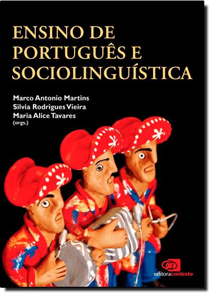 Ensino de Português e Sociolinguística, livro de Marco Antonio Martins