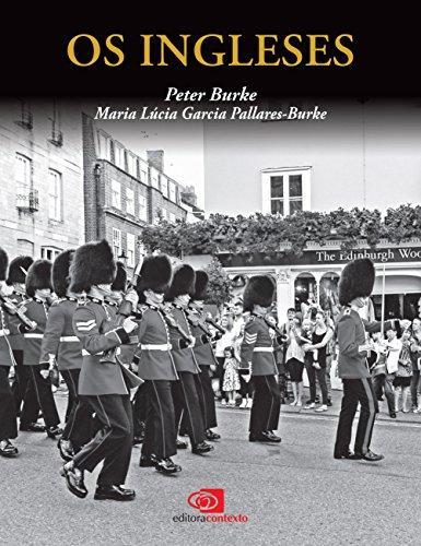 Os Ingleses, livro de Maria Lúcia Garcia Pallares-Burke, Peter Burke