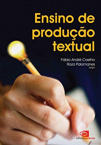 Ensino de Produção Textual, livro de Fábio André Coelho, Roza Palomanes