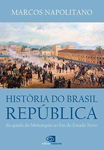 Historia do Brasil República, livro de Marcos Napolitano