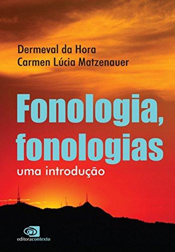 Fonologia, Fonologias, livro de Demerval da Hora, Carmen Lúcia Matzenauer