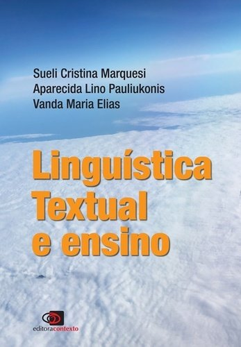 Linguística Textual e Ensino, livro de Alessandra Castilho da Costa