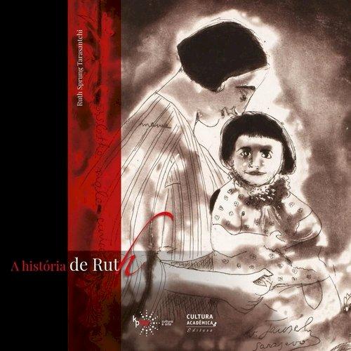 A história de Ruth, livro de Ruth Sprung Tarasanchi