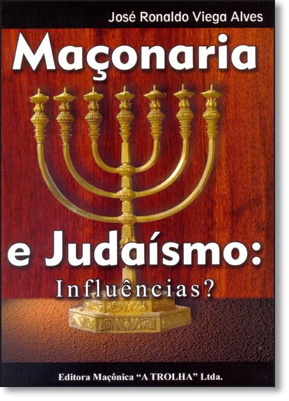 Maçonaria e Judaísmo: Influencias?, livro de José Ronaldo Viega Alves