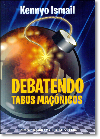 Debatendo Tabus Maçônicos, livro de Kennyo Ismail