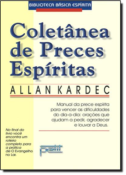 Coletânea de Preces Espíritas, livro de Allan Kardec