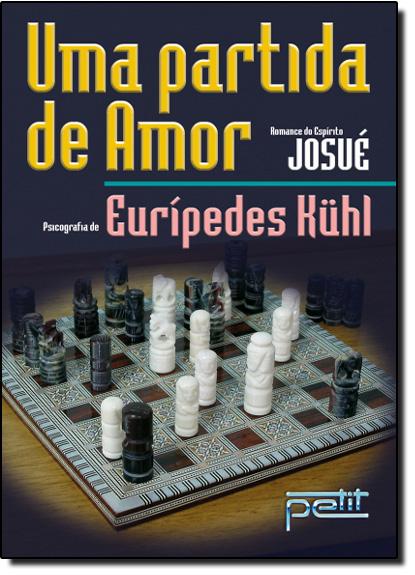 PARTIDA DE AMOR, UMA, livro de KUHL, EURIPEDES