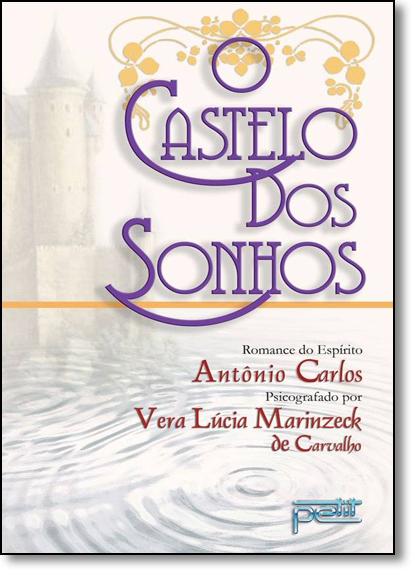 Castelo dos Sonhos, O, livro de Vera Lúcia Marinzeck de Carvalho
