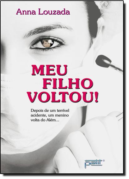 Meu Filho Voltou!, livro de Anna Louzada