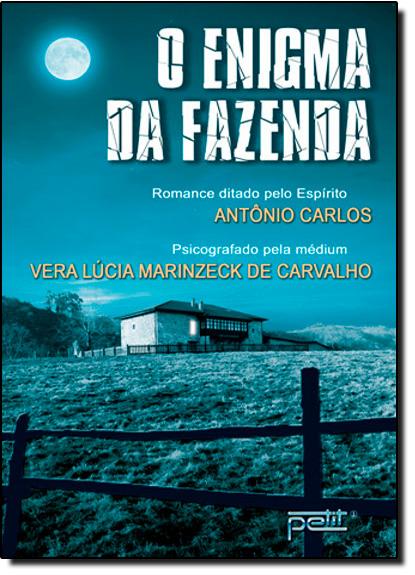 Enigma da Fazenda, O, livro de Vera Carvalho