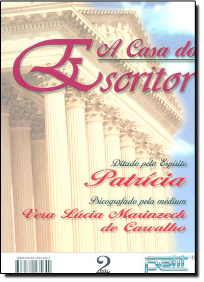 2 em 1 - A Casa do Escritor + O Vôo da Gaivota, livro de Vera Carvalho