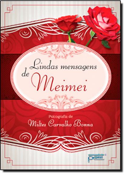 Lindas Mensagens de Meimei, livro de Miltes Carvalho Bonna