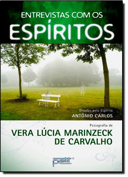 Entrevista Com os Espíritos, livro de Vera Carvalho