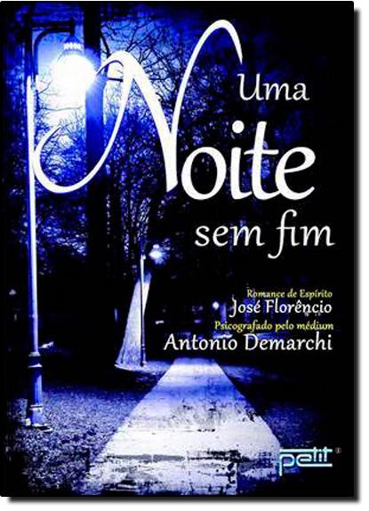 Noite Sem Fim, Uma, livro de José Florêncio