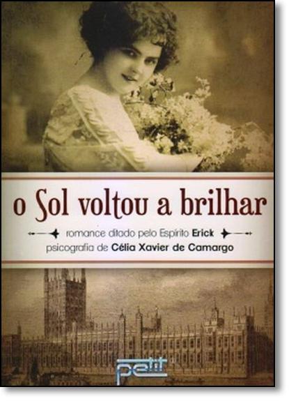Sol Voltou a Brilhar, O, livro de Célia Xavier Camargo