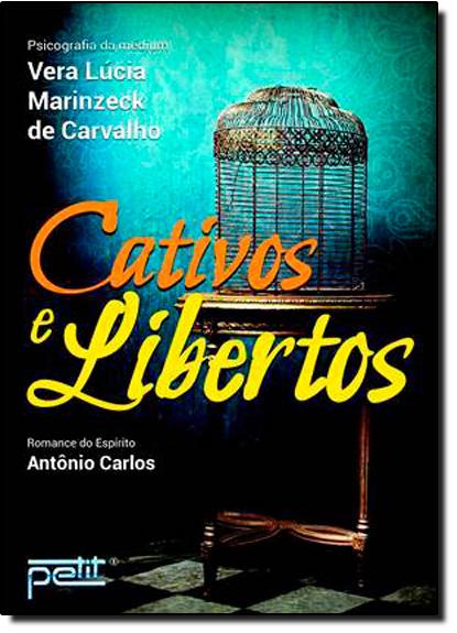 Cativos e Libertos, livro de Vera Lucia