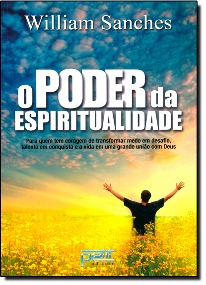 Poder da Espiritualidade, O, livro de William Sanches