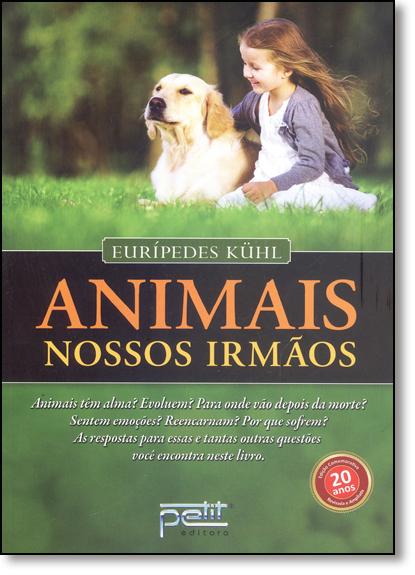 Animais, Nossos Irmãos, livro de Eurípedes Kuhl