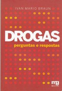 DROGAS - PERGUNTAS E RESPOSTAS, livro de BRAUN