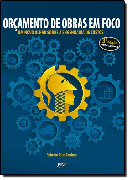 Orçamento de Obras em Foco, livro de Roberto Sales Cardoso