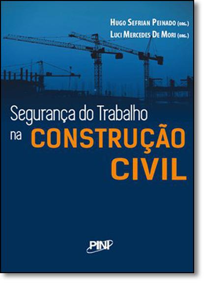 Segurança no Trabalho na Construção Civil, livro de Hugo Sefrian Peinado