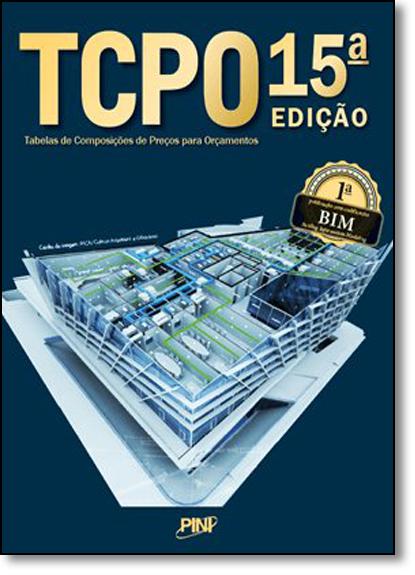 Tcpo: Tabelas de Composições de Preços Para Orçamentos, livro de Editora Pini