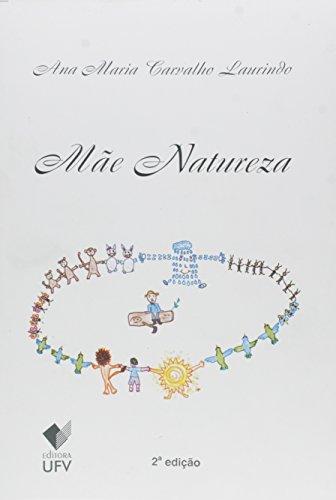 Mãe Natureza - 2ª edição, livro de Ana Maria Carvalho Laurindo