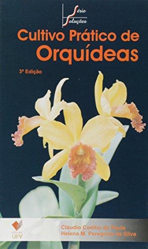 Cultivo Prático de Orquídeas - Série Soluções - 3ª edição, livro de Cláudio Coelho de Paula, Helena Maria Peregrino da Silva