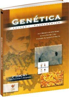 Genética - Volume 1 - Fundamentos - 2ª edição, livro de José Marcelo Soriano Viana, Cosme Damião Cruz, Everaldo Gonçalves de Barros
