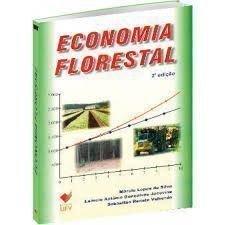 Economia Florestal, livro de Márcio Lopes da Silva, Laécio Antônio Gonçalves Jacovine, Sebastião Renato Valverde.