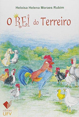 O Rei do Terreiro, livro de Heloísa Helena Moraes Rubim