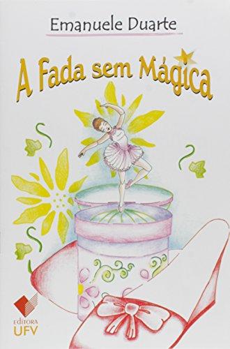 A Fada sem Mágica, livro de Emanuele Duarte